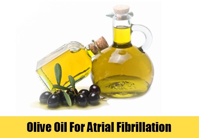 Olive Oil For Atrial Fibrillation