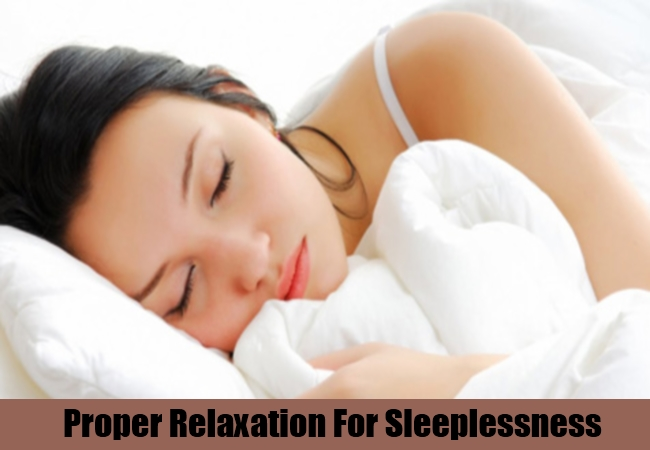 Proper Relaxation For Sleeplessness
