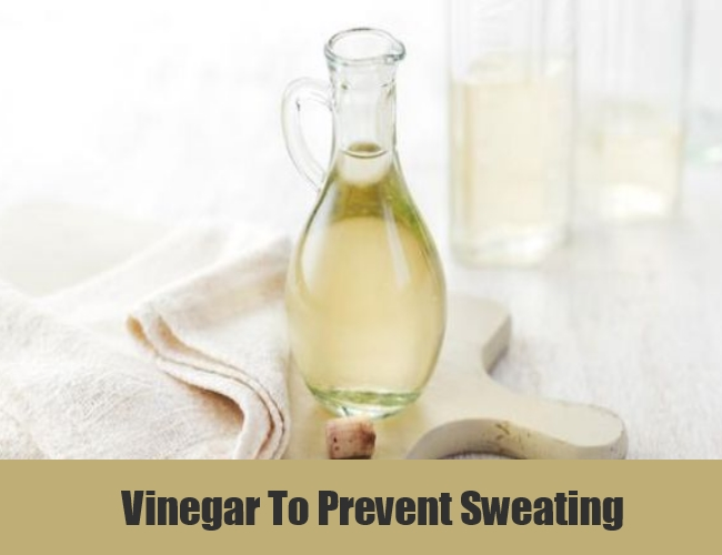 Vinegar To Prevent Sweating