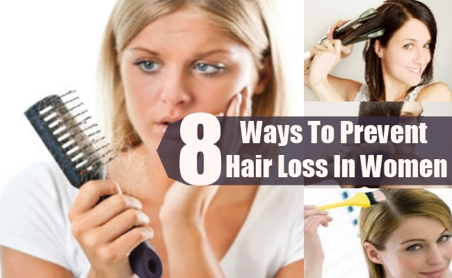 Ways To Prevent Hair Loss In Women