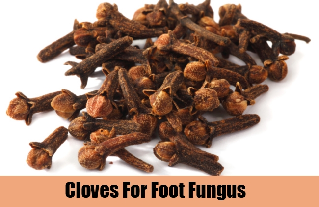 Cloves For Foot Fungus
