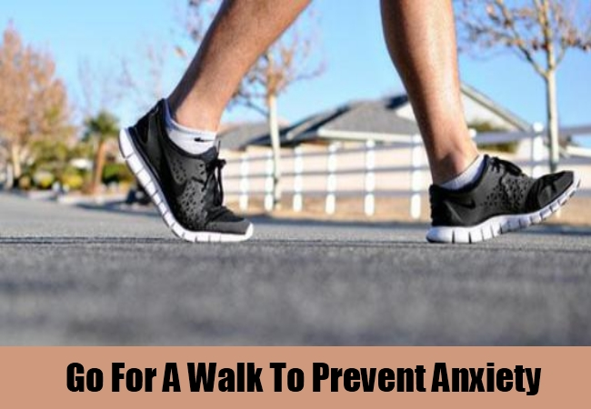 Go For A Walk To Prevent Anxiety