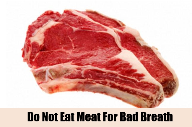 Do Not Eat Meat For Bad Breath