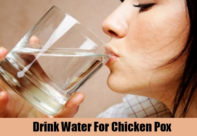 Drink Water For Chicken Pox