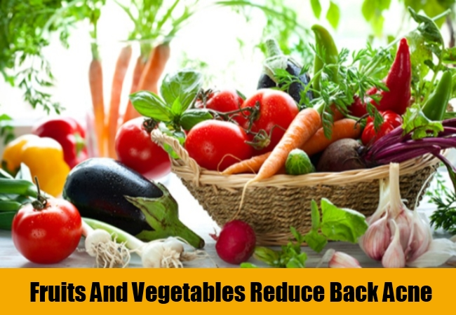 Fruits And Vegetables Reduce Back Acne