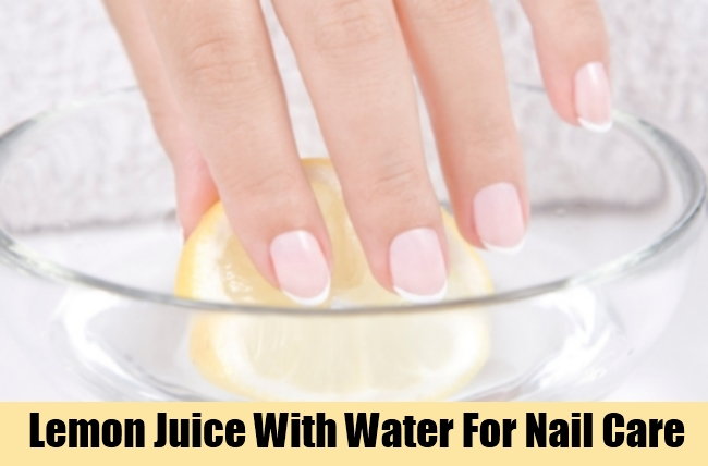 Lemon Juice With Water For Nail Care