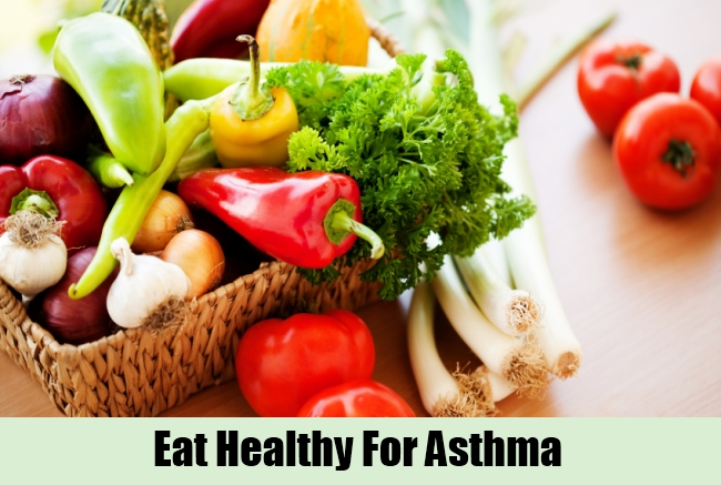 Eat Healthy For Asthma