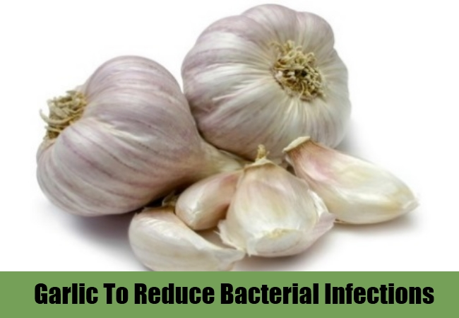 Garlic To Reduce Bacterial Infections