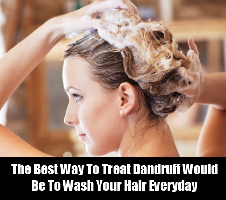 Wash Your Hair Everyday