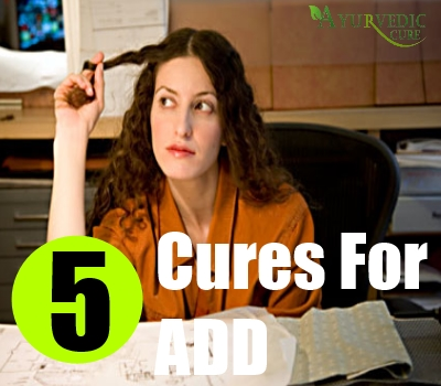 5 Cures For ADD