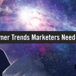 4 Top Trends in Customer Centricity to Drive Digital Marketing Success in 2018