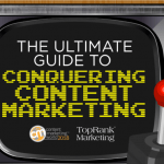Press Start and Get in the Game with the Ultimate Guide to Content Marketing