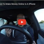 All You Need To Make Money Online Is A iPhone