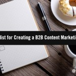A Simple Three-Point Checklist for Documenting Your B2B Content Strategy Right Now