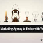 How to Choose a B2B Marketing Agency that Can Evolve with Your Needs