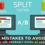 Common Split Testing Mistakes and How To Correct Them