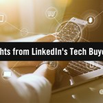 Top Takeaways from LinkedIn's New 'Enlightened Tech Buyer' Report