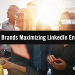 5 Top B2B Brands Maximizing LinkedIn Engagement