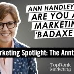 "B2B Marketing Spotlight: Ann Handley on Being a ""Badaxe"" Marketer #mpb2b"