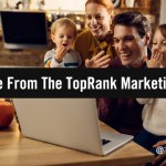 Gratitude In Uncertain Times: What the TopRank Marketing Team is Most Thankful For