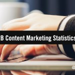 6 Eye-Opening B2B Content Marketing Statistics for 2021