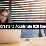 How to Accelerate Reach and Engagement of B2B Content Through Co-Creation