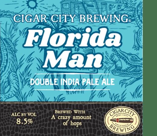 CIGAR CITY FLORIDA MAN DOUBLE