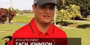 Zach Johnson - Athlète d'abord !!