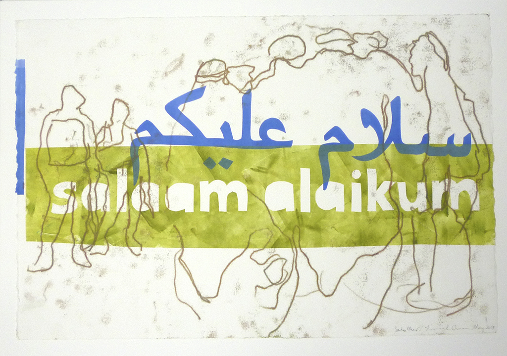 Salaam Alaikum Series, 2017, Poem by Sahar Muradi, Collaboration with Sahar Muradi, Monotype on Rives BFK paper, 11 x 15 inches