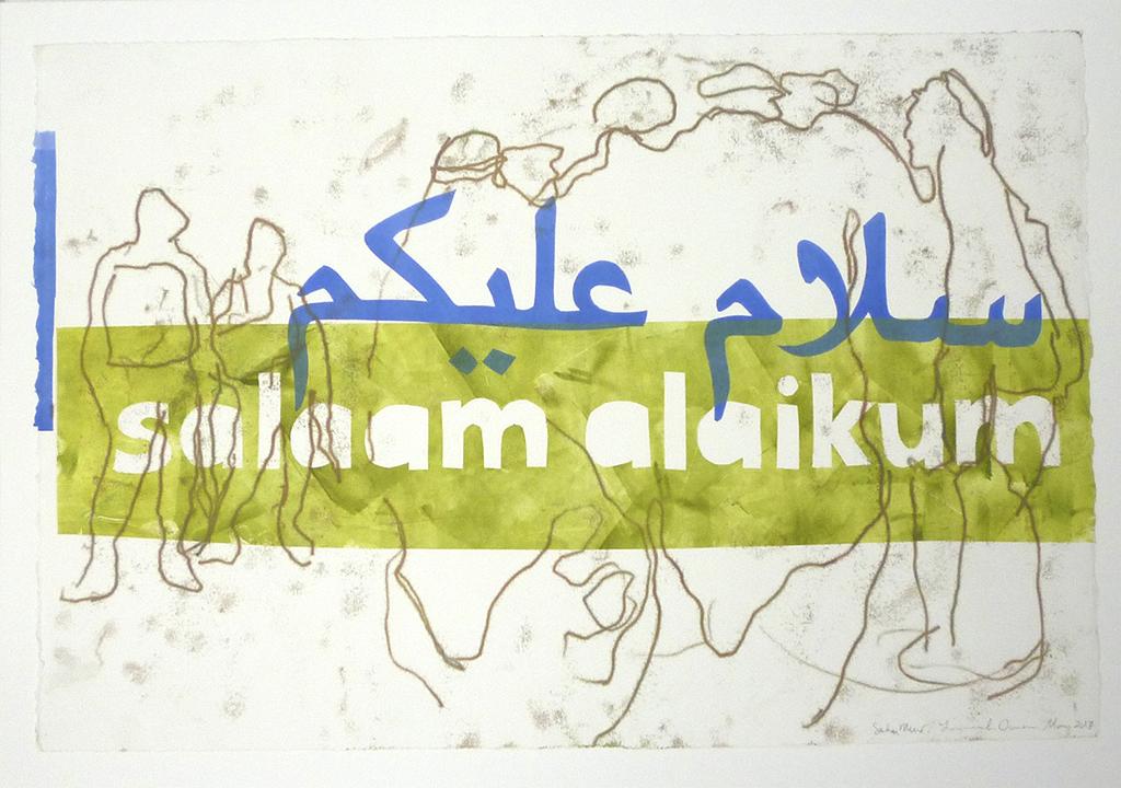 Salaam Alaikum Series, 2017, Poem by Sahar Muradi, Collaboration with Sahar Muradi, Monotype on Rives BFK paper, 11 x 15 inches