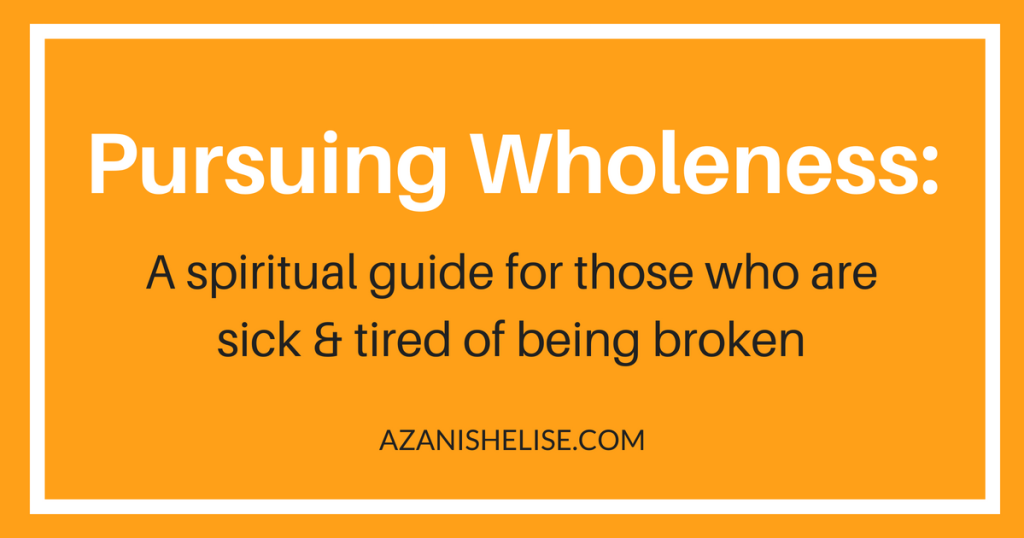Pursuing wholeness