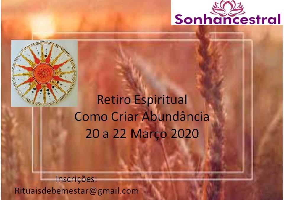 Retiro Espiritual Como Criar Abundância