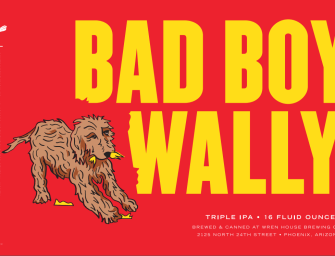 New Beer Release: Bad Boy Wally