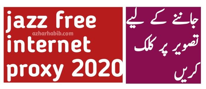 jazz free internet proxy 2020