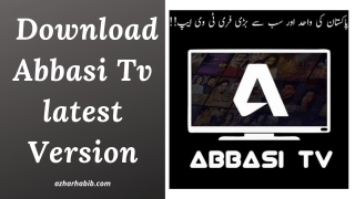 Abbasi TV Apk 2021 | Download Abbasi Tv latest Version 6.0
