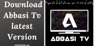 Abbasi TV Apk 2020 | Download Abbasi Tv latest Version 6.0