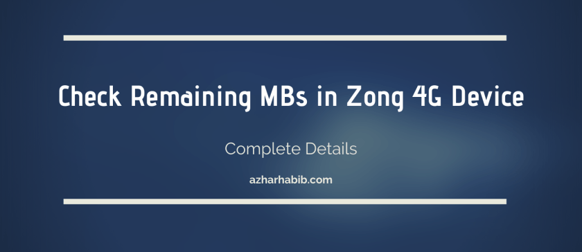How to Check Remaining MBs in Zong 4G Device