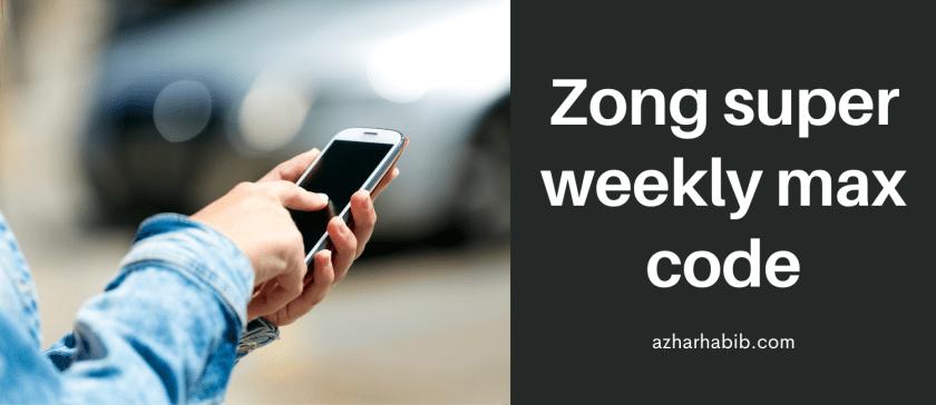 Zong super weekly max code