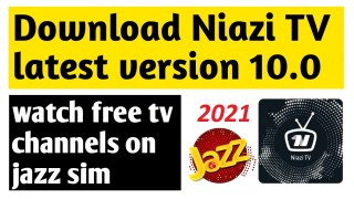 niazi tv app free download latest version 10.0 2021 niazi tv download