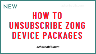 How to unsubscribe zong device packages