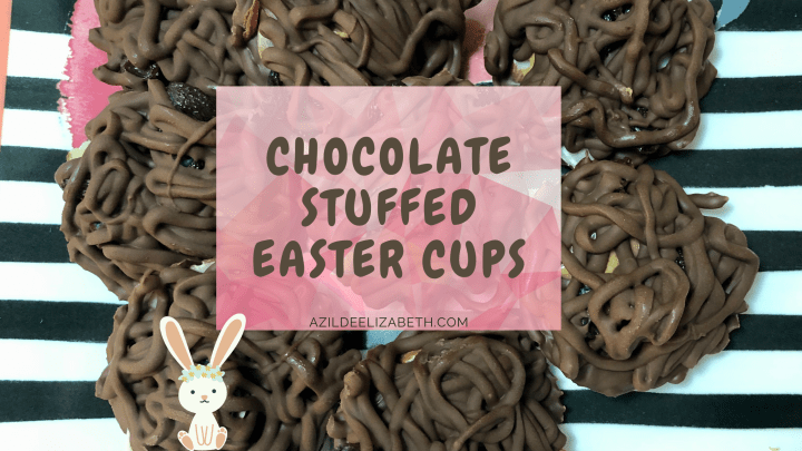 Chocolate Stuffed Easter Cups (Anytime of the Year)