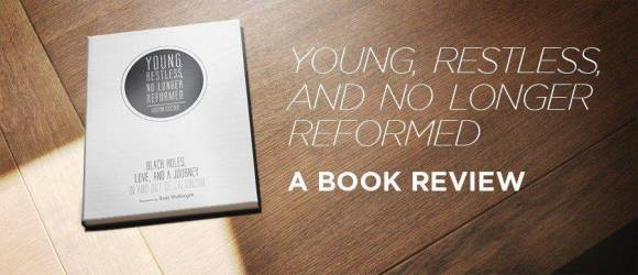 Young Restless No Longer Reformed Review