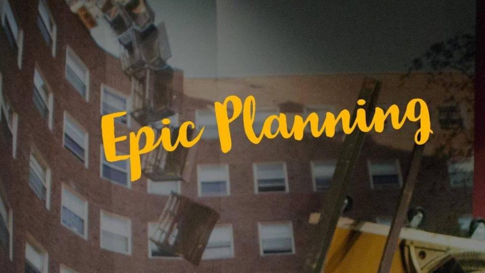 Epic Planning