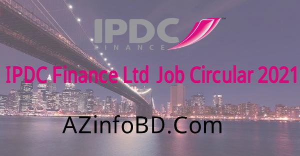 IPDC Finance Ltd. Job Circular 2021