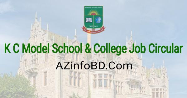 KC Model School & Collage Job Circular 2021