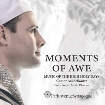 Moments Of Awe, Music Of The High Holidays