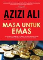azizi ali masa untuk emas