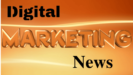 Dgitial Marketing News