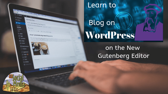 Learn to Blog on WordPress Gutenberg