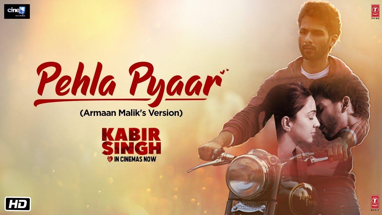 Pehla Pyaar lyrics in Hindi and Pehla Pyaar lyrics in English, Pehla Pyaar song lyrics, Pehla Pehla Pyaar hai mera, Pehla Pyaar lyrics Armaan Malik Kabir Singh